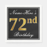 [ Thumbnail: Elegant, Faux Gold 72nd Birthday + Custom Name Napkin ]