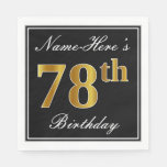 [ Thumbnail: Elegant, Faux Gold 78th Birthday + Custom Name Napkin ]