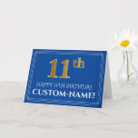 [ Thumbnail: Elegant Faux Gold Look 11th Birthday, Name (Blue) Card ]