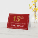 "[ Thumbnail: Elegant Faux Gold Look ""15th"" Birthday, Name (Red) Card ]"
