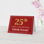 """[ Thumbnail: Elegant Faux Gold Look """"25th"""" Birthday, Name (Red) Card ]"""