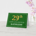 [ Thumbnail: Elegant Faux Gold Look 29th Birthday, Name (Green) Card ]