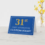 [ Thumbnail: Elegant Faux Gold Look 31st Birthday, Name (Blue) Card ]