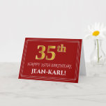 """[ Thumbnail: Elegant Faux Gold Look """"35th"""" Birthday, Name (Red) Card ]"""