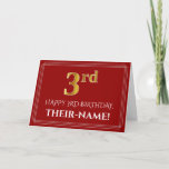 """[ Thumbnail: Elegant Faux Gold Look """"3rd"""" Birthday, Name (Red) Card ]"""