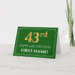 [ Thumbnail: Elegant Faux Gold Look 43rd Birthday, Name (Green) Card ]