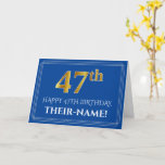 [ Thumbnail: Elegant Faux Gold Look 47th Birthday, Name (Blue) Card ]