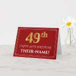"""[ Thumbnail: Elegant Faux Gold Look """"49th"""" Birthday, Name (Red) Card ]"""
