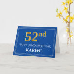 [ Thumbnail: Elegant Faux Gold Look 52nd Birthday, Name (Blue) Card ]