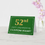 [ Thumbnail: Elegant Faux Gold Look 52nd Birthday, Name (Green) Card ]