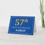 [ Thumbnail: Elegant Faux Gold Look 57th Birthday, Name (Blue) Card ]