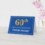 [ Thumbnail: Elegant Faux Gold Look 60th Birthday, Name (Blue) Card ]