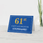 [ Thumbnail: Elegant Faux Gold Look 61st Birthday, Name (Blue) Card ]