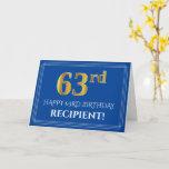 [ Thumbnail: Elegant Faux Gold Look 63rd Birthday, Name (Blue) Card ]
