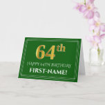 [ Thumbnail: Elegant Faux Gold Look 64th Birthday, Name (Green) Card ]