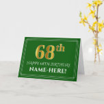 [ Thumbnail: Elegant Faux Gold Look 68th Birthday, Name (Green) Card ]