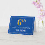[ Thumbnail: Elegant Faux Gold Look 6th Birthday, Name (Blue) Card ]