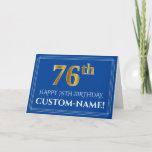 [ Thumbnail: Elegant Faux Gold Look 76th Birthday, Name (Blue) Card ]