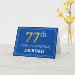 [ Thumbnail: Elegant Faux Gold Look 77th Birthday, Name (Blue) Card ]