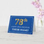 [ Thumbnail: Elegant Faux Gold Look 78th Birthday, Name (Blue) Card ]