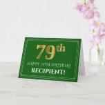 [ Thumbnail: Elegant Faux Gold Look 79th Birthday, Name (Green) Card ]