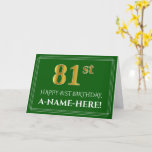 [ Thumbnail: Elegant Faux Gold Look 81st Birthday, Name (Green) Card ]