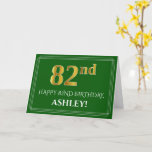 [ Thumbnail: Elegant Faux Gold Look 82nd Birthday, Name (Green) Card ]