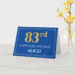 [ Thumbnail: Elegant Faux Gold Look 83rd Birthday, Name (Blue) Card ]