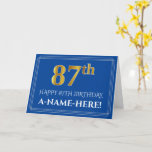 [ Thumbnail: Elegant Faux Gold Look 87th Birthday, Name (Blue) Card ]