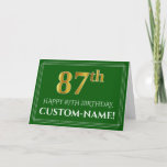 [ Thumbnail: Elegant Faux Gold Look 87th Birthday, Name (Green) Card ]