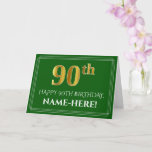 [ Thumbnail: Elegant Faux Gold Look 90th Birthday, Name (Green) Card ]
