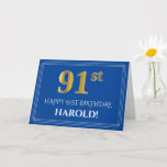 [ Thumbnail: Elegant Faux Gold Look 91st Birthday, Name (Blue) Card ]