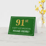 [ Thumbnail: Elegant Faux Gold Look 91st Birthday, Name (Green) Card ]