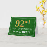 [ Thumbnail: Elegant Faux Gold Look 92nd Birthday, Name (Green) Card ]