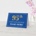 [ Thumbnail: Elegant Faux Gold Look 95th Birthday, Name (Blue) Card ]