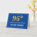 [ Thumbnail: Elegant Faux Gold Look 96th Birthday, Name (Blue) Card ]