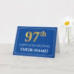 [ Thumbnail: Elegant Faux Gold Look 97th Birthday, Name (Blue) Card ]