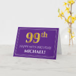 [ Thumbnail: Elegant Faux Gold Look 99th Birthday, Name; Purple Card ]