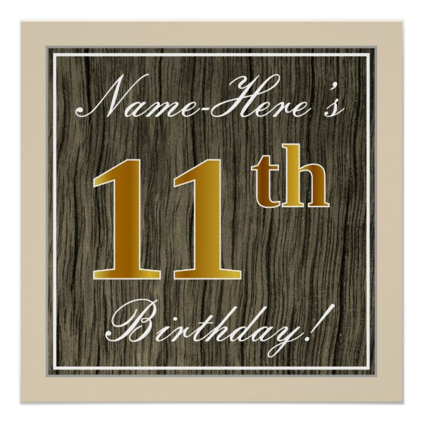 Elegant, Faux Wood, Faux Gold 11th Birthday   Name Poster