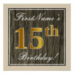 [ Thumbnail: Elegant, Faux Wood, Faux Gold 15th Birthday + Name Poster ]
