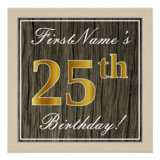 Elegant, Faux Wood, Faux Gold 25th Birthday + Name Poster