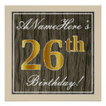 [ Thumbnail: Elegant, Faux Wood, Faux Gold 26th Birthday + Name Poster ]