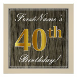 [ Thumbnail: Elegant, Faux Wood, Faux Gold 40th Birthday + Name Poster ]