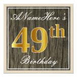 [ Thumbnail: Elegant, Faux Wood, Faux Gold 49th Birthday + Name Invitation ]