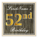 [ Thumbnail: Elegant, Faux Wood, Faux Gold 52nd Birthday + Name Invitation ]