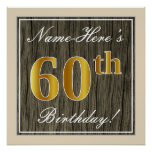 [ Thumbnail: Elegant, Faux Wood, Faux Gold 60th Birthday + Name Poster ]