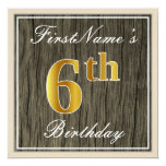 [ Thumbnail: Elegant, Faux Wood, Faux Gold 6th Birthday + Name Invitation ]