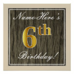 [ Thumbnail: Elegant, Faux Wood, Faux Gold 6th Birthday + Name Poster ]