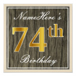 [ Thumbnail: Elegant, Faux Wood, Faux Gold 74th Birthday + Name Invitation ]