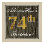 [ Thumbnail: Elegant, Faux Wood, Faux Gold 74th Birthday + Name Poster ]